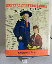 General Custer's Libby by Lawrence A Frost 1976