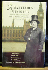 A Marvelous Ministry-How the All-Round Ministry of C. H. Spurgeon Speaks to Us