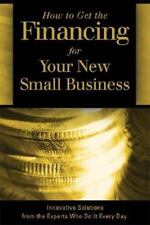 How to Get the Financing for Your New Small Business: Innovative-ExLibrary