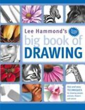 Big Book of Drawing by Lee Hammond (2004, Paperback)