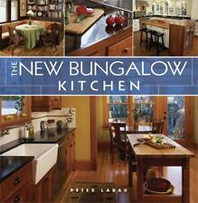 The New Bungalow Kitchen by Peter Labau (2007, Hardcover) EX-LIBRARY