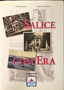 SALICE COM'ERA - ANDREA MASSONE, ALESSANDRO DISPERATI - 2004