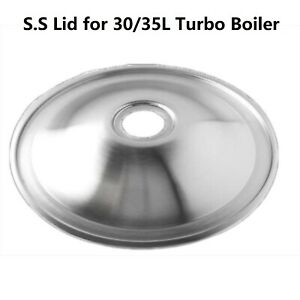Stainless Steel Lid For 25L or 30L Turbo Boiler 47mm with seal