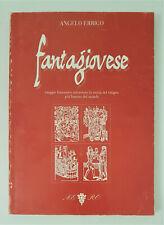 FANTAGIOVESE - Storia del vitigno piu' famoso del mondo - A. Errigo 1998