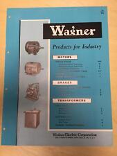 Vtg Wagner Electric Corp Brochure ~ Power Transformers Brakes Motors Equipment