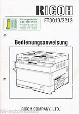 Originale Bedienungsanleitung für Kopiergerät Ricoh FT3013/3213 von 1994 (D)