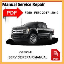 Ford Super Duty F250 F350 F550 2017 2018 2019 Service Repair Workshop Manual