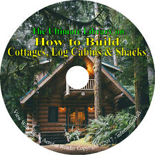 Cottage Log Cabin Shacks How to Build Construction - 38 Vintage Books on CD