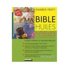 LEDUC.S EDITIONS - Ma Bible des Huiles Essentielles - Danièle Festy -