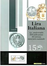 FOLDER 150^ ANNIVERSARIO DELLA LIRA * 2013 * PERFETTO INTEGRO E COMPLETO