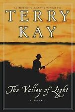 The Valley of Light: A Novel by Kay, Terry