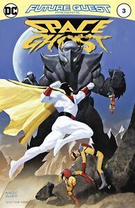 Future Quest Presents #3 Comic 2017 - DC Comics - Hanna Barbera Space Ghost