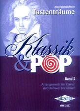 Tastenträume Klassik & Pop Band 2 Noten Klavier mittelschwer Anne Terzibaschitsc