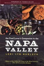 The Food Lovers Companion to the Napa Valley: Whe