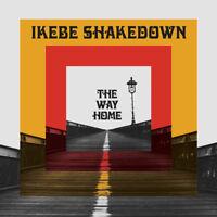 Ikebe Shakedown - The Way Home [New Vinyl LP]