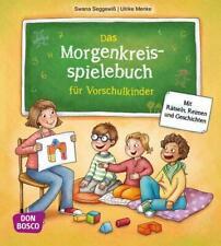 Das Morgenkreisspielebuch für Vorschulkinder