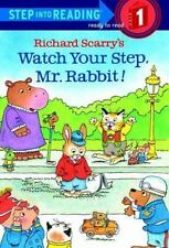 Richard Scarry's Watch Your Step, Mr. Rabbit! Step-Into-Reading, Step 1