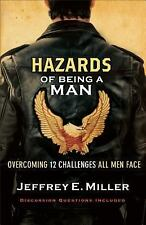 Hazards of Being a Man: Overcoming 12 Ch