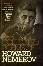 The Collected Poems of Howard Nemerov by Howard Nemerov (1981, Paperback)