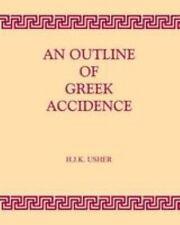 Outline Of Greek Accidence (greek Language): By H.J.K. Usher