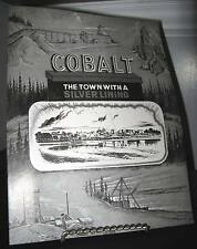 Cobalt Town With a Silver Lining - Ontario Mining Sc 16 Pages - Very Good