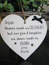 Chance made us Colleagues Heart Plaque..leaving Work Personalised Gift Sign