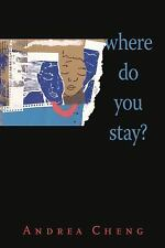 Where Do You Stay? by Andrea Cheng (2011, Hardcover)