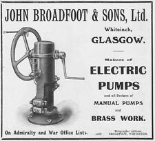 JOHN BROADFOOT & SONS Glasgow; Electric Pumps - Antique Engineering Advert 1909