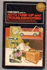 Chiltons Guide to Auto Tune-Up and Troubleshootin