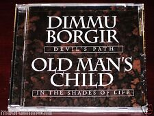 Dimmu Borgir / Old Man's Child: Devil's Path, In The Shades Of Life Split CD NEW