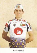 CYCLISME carte cycliste MAURO BETTIN équipe MG MAGLIFICIO LATEXCO GB
