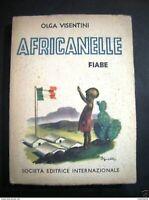 Libri Ragazzi O. Visentini - Africanelle - Fiabe - 1944 - Illustrazioni Sgrilli