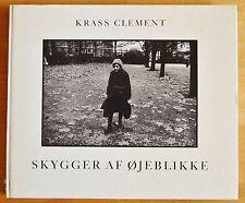 KRASS CLEMENT - SKYGGER AF OJEBLIKKE - 1978 1ST EDITION & 1ST PRINTING - NICE!