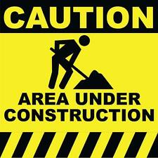 "Caution Area Under Construction Sign 8"" x  8"""