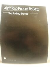 Ain't Too Proud To Beg - The Rolling Stones - 1974 USA Sheet Music