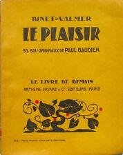 Le Plaisir - Binet Valmer  -Le livre de demain CXXXIII  - 35 Bois Baudier
