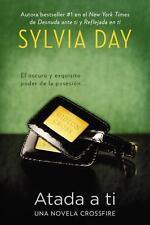 Atada a ti (The Crossfire) (Spanish Edition) by Day, Sylvia