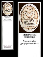"Hedgehog ""Do Not Disturb"" Laminated Bookmark - Print from Original Animal Art"