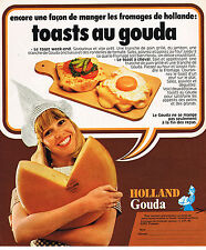 PUBLICITE  1977   HOLLAND GOUDA  fromage les toasts