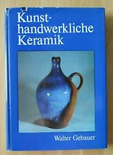 DDR Buch Keramik Töpferei Ton Verarbeitung Trocknen Glasur Farbe Brennofen