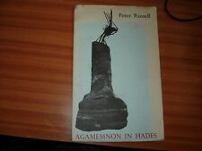AGAMEMNON IN HADES BY PETER RUSSELL LIMITED 500 COPIES ONLY SAINT ALBERTS PRESS