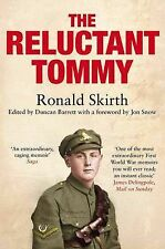 The Reluctant Tommy by Ronald Skirth, Duncan Barrett (Paperback, 2011) New Book