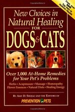 New Choices in Natural Healing for Dogs and Cats,Amy Shojai