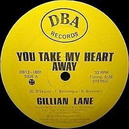 Gillian Lane - You Take My Heart Away - DBA Records - 1983 #762698
