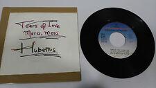 "HUBERTUS TEARS DE L'AMOUR 1982 COLUMBIA SINGLE 7"" VINYLE ESPAGNOL EDITION RARE"