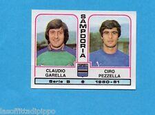PANINI CALCIATORI 1980/81-Figurina n.484- GARELLA+PEZZELLA - SAMPDORIA -Rec