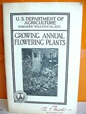 Growing Annual Flowering Plants, No. 1171, USDA, 1939, Rep. Thos E. Martin, Iowa