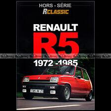 ★ SPECIAL RENAULT 5 1972-85 ★ NAISSANCE, ARCHIVES, PRESENTATION DE LA R5