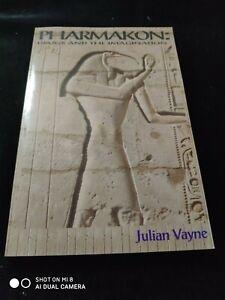 Pharmakon : Drugs And The Imgination by Julian Vayne pb 2006 1st ed