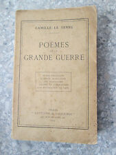 Camille Le Senne. Poèmes de la grande guerre Dédicacé par l'auteur